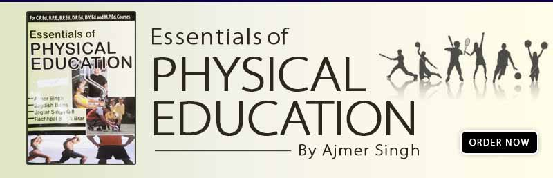 Essentials of Physical Education Ajmer