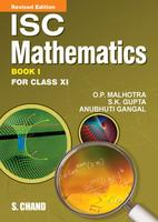 ISC Mathematics For Class XI (Book I)