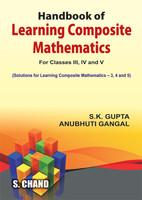 Handbook of Learning composite Mathematics for class III,IV and V