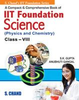 A Compact & Comprehensive IIT Foundation Science for Cl-VIII