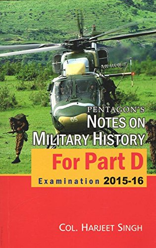 Pentagons Notes on Military History for Part D Examination 2015