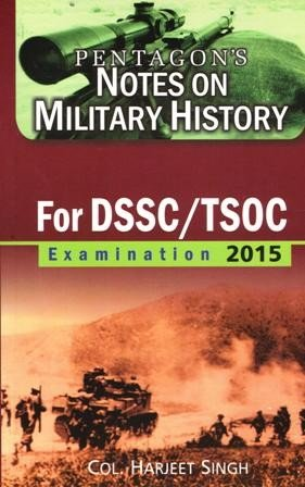 Pentagons Notes on Military History for DSSC/TSOC Examination 2015