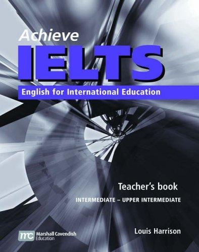 Achieve IELTS 1, Intermediate – Upper Intermediate, Teacher's Book (English for International Education)