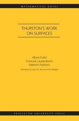 Thurston's Work on Surfaces: (Mathematical Notes (Princeton University Press))