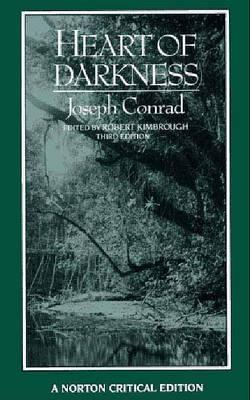 Heart of Darkness: An Authoritative Text, Backgrounds and Sources, Criticism (Norton Critical Edition)