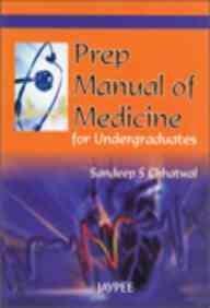 PREP MANUAL OF MEDICINE FOR UNDERGRADUATES, 2006