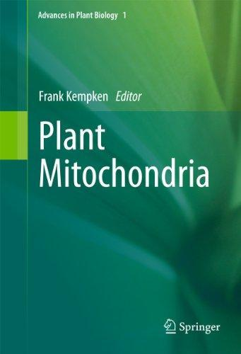 Plant Mitochondria (Advances in Plant Biology)