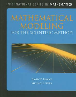Mathematical Modeling for the Scientific Method (International Series in Mathematics)