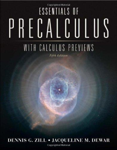 Essentials of Precalculus with Calculus Previews, Fifth Edition