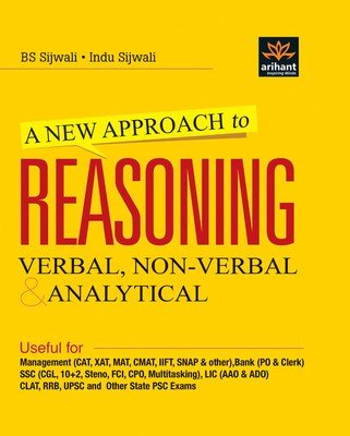 A New Approach to Reasoning : Verbal, Non - Verbal & Analytical (English) 2nd Edition