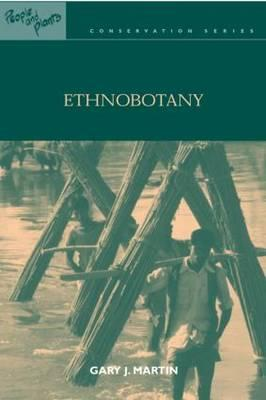 Ethnobotany: A Methods Manual (People and Plants Conservation)