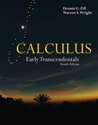 Calculus: Early Transcendentals, Fourth Edition (The Jones and Bartlett Publishers International Series in Mathematics)