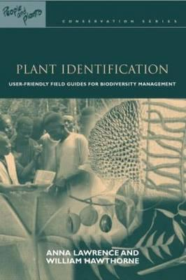 People & Plants Cons Ser 10 vols: Plant Identification: Creating User-Friendly Field Guides for Biodiversity Management (People and Plants International Conservation) (Volume 8)
