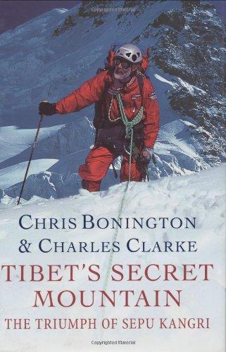 Tibet's Secret Mountain: The Triumph of Sepu Kangri