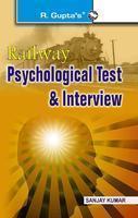 Railway Psychological Tests & Interviews