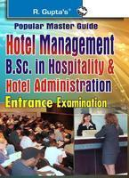 Popular Master Guide Hotel Management B.Sc. In Hospitality & Hotal Administration Entrance Examination