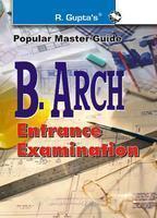 B. Arch Entrance Examination: Popular Master Guide PB