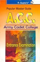 Popular Master Guide A.C.C. Army Cadet College Intrance Examination