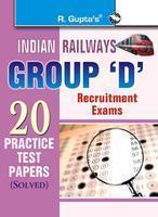 Indian RailwaysGroup 'D' Recruitment Exam-20 Practice Test Papers