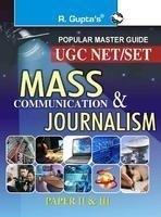 U. G. C. NET/SET Mass Communication And Journalism Guide (Paper II & III)