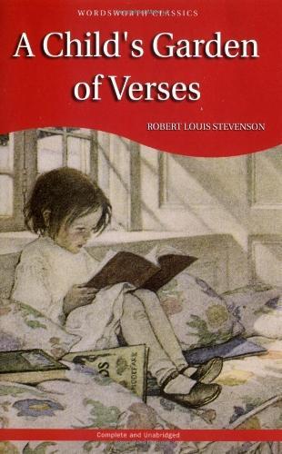 A Child's Garden of Verses (Wordsworth Children's Classics) (Wordsworth Classics)