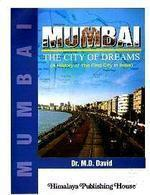 Mumbai (The City of Dreams)