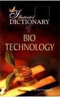 The Illustrated Dictionary of Bio-technology