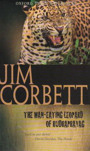 The Man-eating Leopard of Rudraprayag (Oxford India Paperbacks)