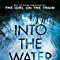 Into the Water (Super Lead Title)