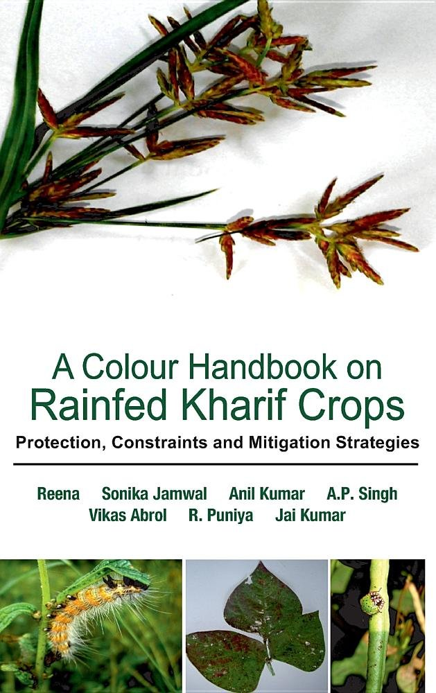A Colour Handbook on Field Problems of Kharif Crops: Identification, Treatment and Management