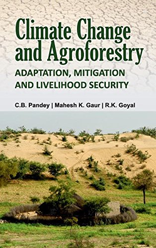 Climate Change and Agroforestry: Adaptation, Mitigation and Livelihood Security