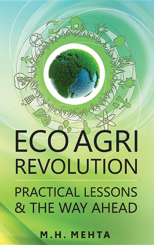 Eco Agri Revolution: Practical Lessons and the Way Ahead