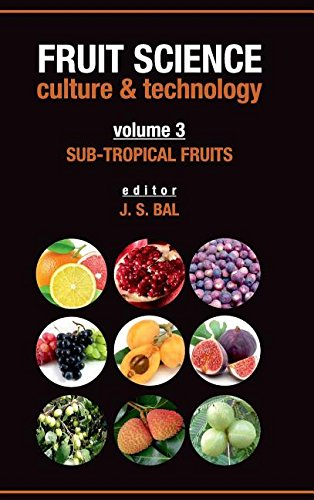 Fruit Science Culture and Technology: Vol. 03: Sub Tropical Fruits