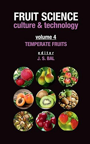 Fruit Science Culture and Technology: Vol. 04: Temperate Fruits