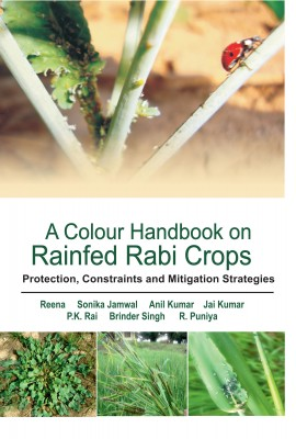 A Colour Handbook on Field Problems of Rabi Crops: Identification, Treatment and Management