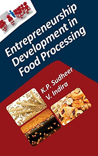 Entrepreneurship Development in Food Processing