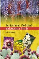 Horticultural, Medicinal and Aromatic Plants