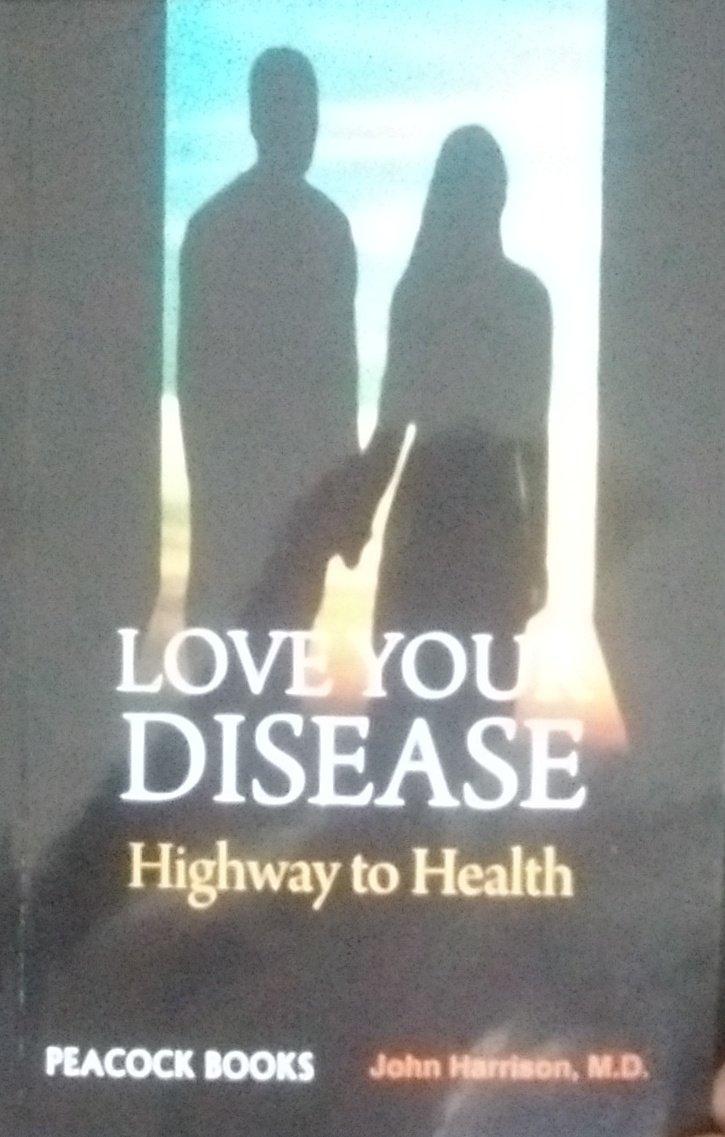 Love Your Disease: Highway to Health