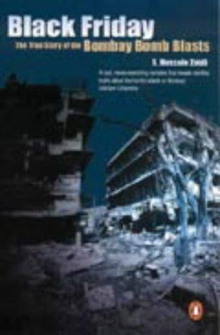 Black Friday: The True Story of the Bombay Bomb Blasts