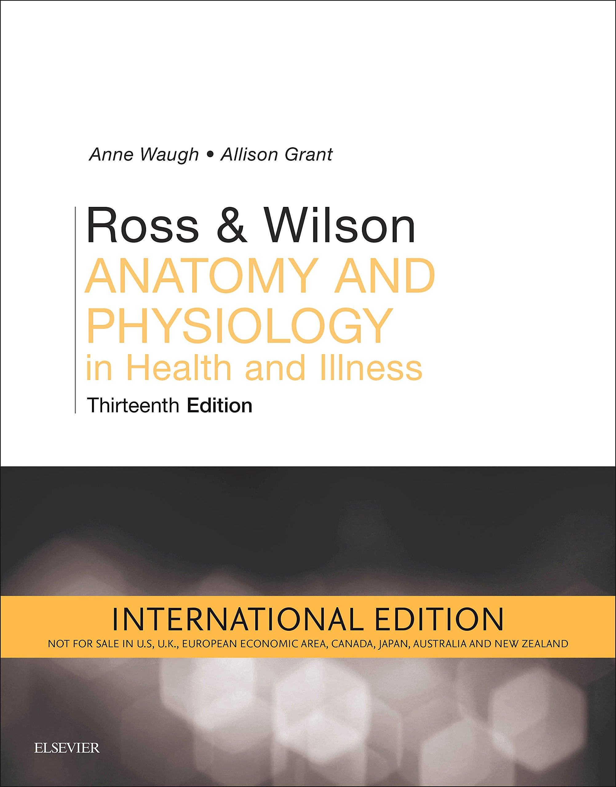 Ross and Wilson Anatomy and Physiology in Health and Illness (IE) -13E