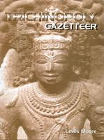 Trichinopoly Gazetteer. 2 Volumes Set 01 Edition