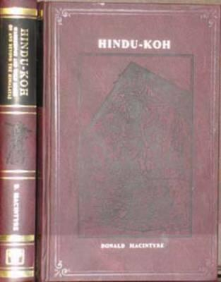 Hindu-Koh: Wanderings and Wild Sport on and Beyond the Himalayas (1853-1854)