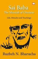 Sai Baba (the messiah of oneness)