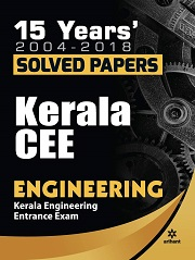 15 Years 2004-2018 Solved Papers Kerala Cee Engineering Entrance Exam