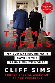 Team of Vipers - My 500 Extraordinary Days in the Trump White House