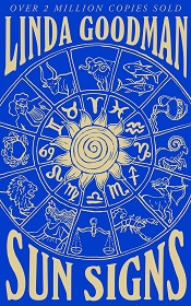 Linda Goodman's Sun Signs - The Secret Codes of the Universe