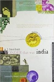 The Wonder that was India: Volume 1