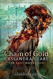 Chain of Gold - The Last Hours Book One