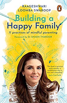 Building a Happy Family - 11 Practices of Mindful Parenting