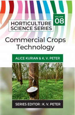Commercial Crops Technology: Vol.08. Horticulture Science Series